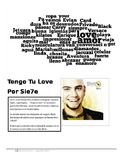 Tengo Tu Love by Siete (music / cloze activity)