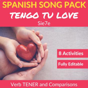 Tengo tu Love: Song Activities to Practice the Verb TENER