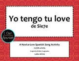 Tengo tu love- Spanish 1 Cloze Song Activity and Cognate Lesson