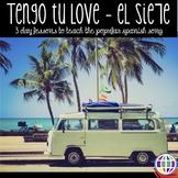 Tengo tu love by El Sie7e - 3 day lesson plans for Spanish classes