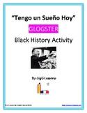 """""""Tengo un sueno hoy!"""" Spanish Glogster Black History Activity"""