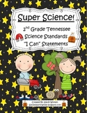 """2015 Tennessee 2nd Grade Science Standards """"I Can"""" Statements!"""