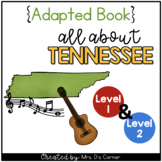 Tennessee Adapted Books (Level 1 & Level 2) | Tennessee St
