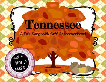 Tennessee - An Autumn Folk Song w/ Orff Instrument Accompaniment