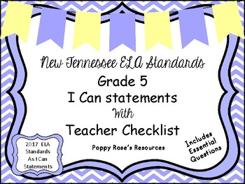 Tennessee Grade 5 ELA I Can Statements - New Standards 2017