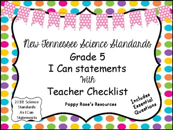 Tennessee Grade 5 Science I Can Statements New for 2018-2019