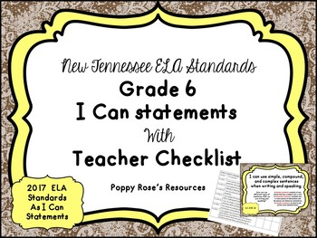 Tennessee Grade 6 ELA I Can Statements - New Standards 2017