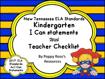 Tennessee Kindergarten ELA I Can Statements - New Standards 2017