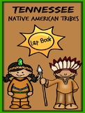 Tennessee Native American Tribe Lap Book