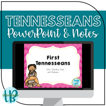 Tennessee Native American Tribes Presentation and Notes TN SS 4.2