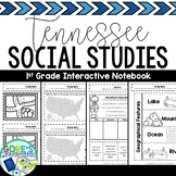 Tennessee Social Studies 1st Grade Interactive Notebook *N