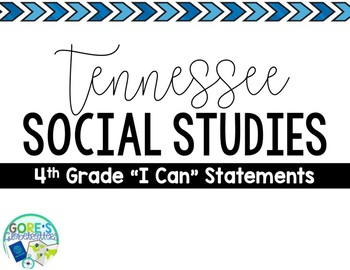 Tennessee Social Studies 4th Grade I Can Statements