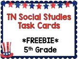 Tennessee Social Studies 5th Grade Task Cards FREEBIE