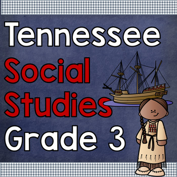 Tennessee Social Studies Grade 3