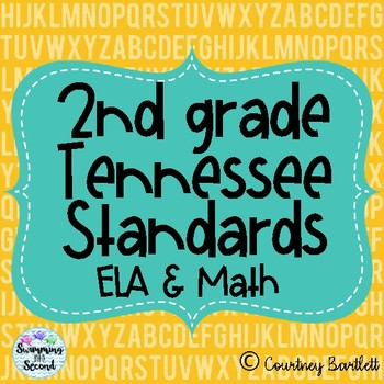 Tennessee Standards for Second Grade (ELA and Math)
