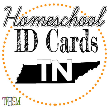 Tennessee (TN) Homeschool ID Cards for Teachers and Students