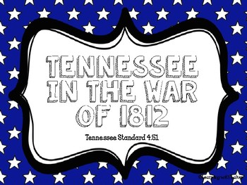 Tennessee War of 1812- PowerPoint Only SS4.51