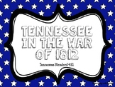 Tennessee War of 1812- Presentation Only SS4.51