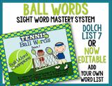 Ball Words Sight Word Mastery System-EDITABLE Tennis Ball Words