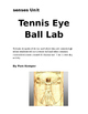 Tennis Eye Ball Lab