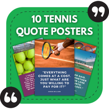 Tennis Posters - 10 Great Quotes for Sports Bulletin Boards or Tennis Clubs!