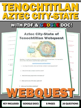 Tenochtitlan (Aztec History) - Webquest with Key (Google Doc Included)
