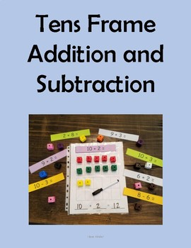 Tens Frame Addition and Subtraction Mats