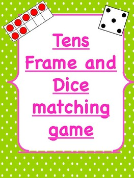 Tens Frame and Dice Matching Game