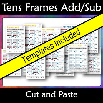 Tens Frames Addition and Subtraction Cut Paste and Write