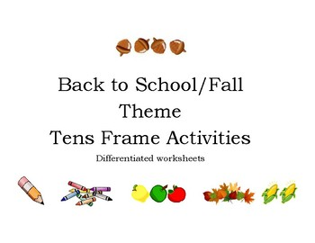 Tens Frames - Back to school and Fall Theme