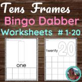 Tens Frames Bingo Dabber Worksheets Numbers 1-20