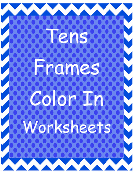 Tens Frames Color In