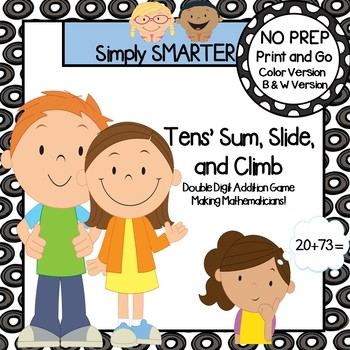 Tens' Sum, Slide, and Climb:  NO PREP Double Digit Addition Game