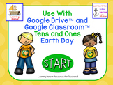 Tens and Ones Earth Day Theme