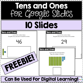 Tens and Ones FREEBIE for Google Slides | Distance Learning