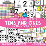 Tens and Ones Partitioning Numbers - Math Activities Pack