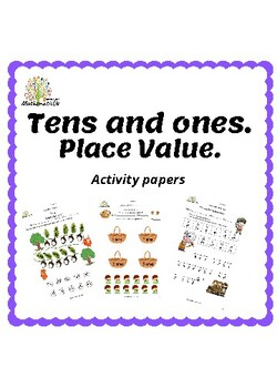 Place Value. Tens and Ones.