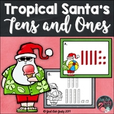 Place Value Activity Tropical Santa's Tens and Ones