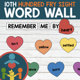 Tenth Fry Sight Words - Heart Word Wall