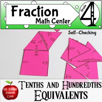 Tenths and Hundredths Fraction Equivalents Math Center