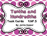 Tenths and Hundredths Task Cards:  4.NF.5