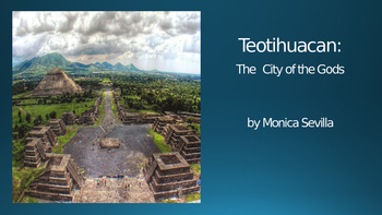 Teotihuacan: The City of the Gods Powerpoint