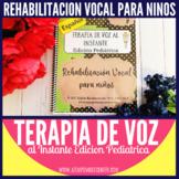 Terapia de Voz al Instante (Voice in a Jiff) Edicion Pediatrica