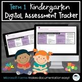 Term 1 *BUNDLE* Kindergarten Four Frames Digital Assessment Tracker