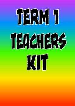 Term 1 Teachers Kit