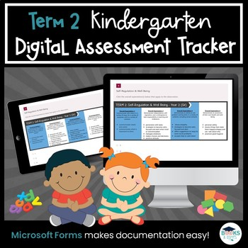 Term 2 *BUNDLE* Kindergarten Four Frames Digital Assessment Tracker