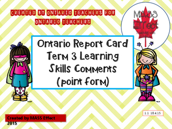Term 3 Learning Skills Comments for Ontario Report Cards