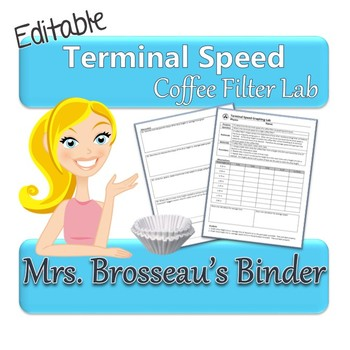 Terminal Speed Physics Lab & Graphing Activity using Coffee Filters {EDITABLE}