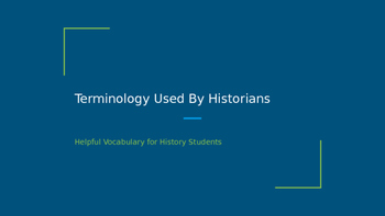 Terminology Used By Historians - Vocabulary for History Students