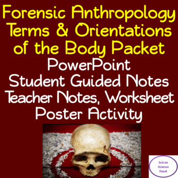 Terms & Orientations of the Body Packet: PowerPoint, Student Notes, Activity